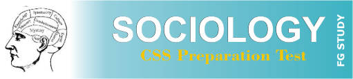 CSS Past Paper Sociology MCQS