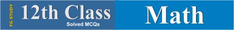 12th Math MCQS Online Test Image By FG STUDY